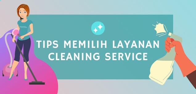 Tips memilih layanan cleaning service