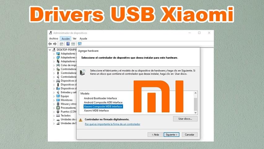 Instalar drivers USB Xiaomi en Windows paso a paso