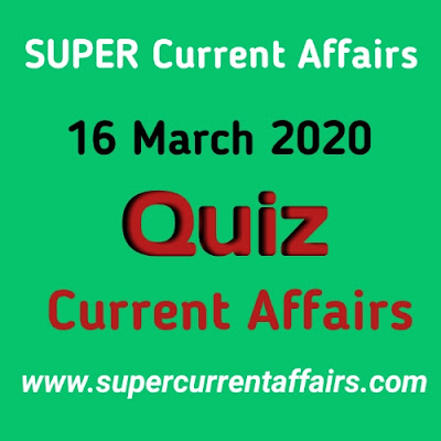Current Affairs Quiz in Hindi - 16 March 2020