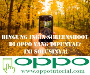 cara screenshoot di Oppo
