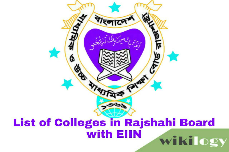 List of College in Rajshahi Board with EIIN & All Govt College
