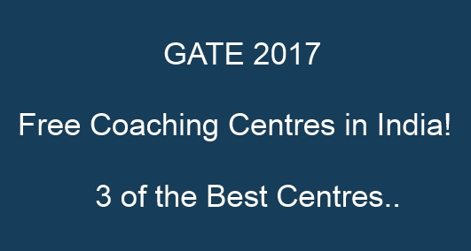 GATE 2017 FREE Coaching Centers In India