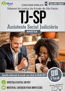 Apostila Tribunal de Justiça-SP 2017 ASSISTENTE SOCIAL Judiciário
