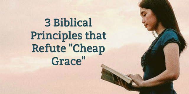 """This 1-minute devotion offers 3 ways to avoid the """"cheap grace"""" taught in many churches. #BibleLoveNotes #Bible"""