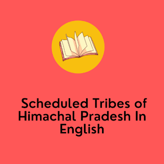 Scheduled Tribes of Himachal Pradesh In English