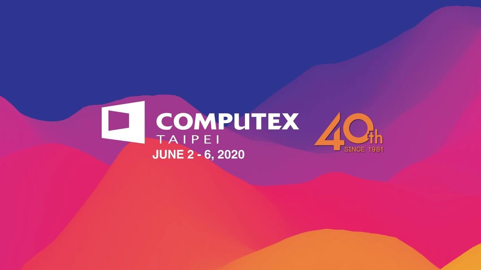 الغاء معرض Computex 2020 رسمياً ، و الى اللقاء في عام 2021