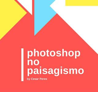 Curso Online Photoshop Aplicado ao Paisagismo