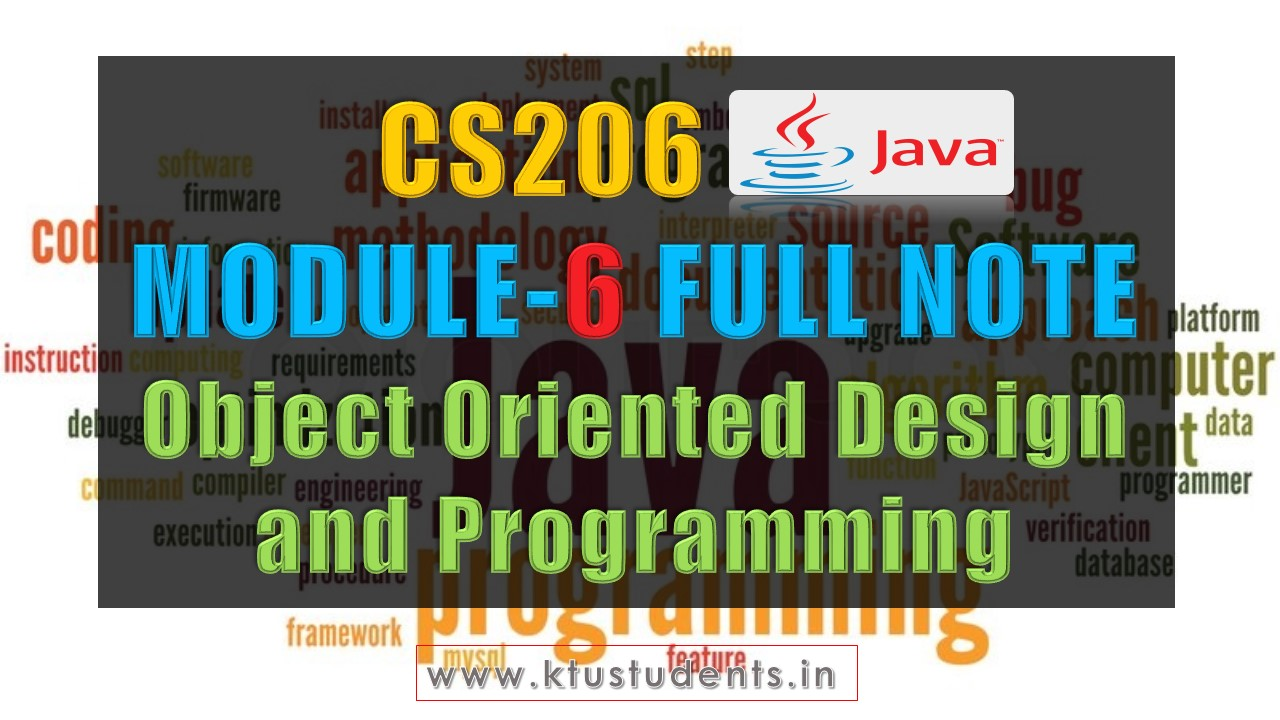 Module 6 Note-CS206 [JAVA] Object Oriented Design and