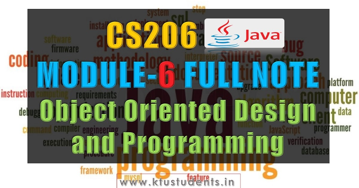 Module 6 Note Cs206 Java Object Oriented Design And Programming Ktu Students Engineering Notes Syllabus Textbooks Questions