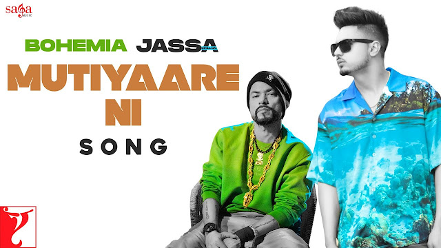 Song  :  Mutiyaare Ni Lyrics Singer  :  Jassa Dhillon Ft. BOHEMIA Lyrics  :  Jassa Dhillon Ft. BOHEMIA Music  :  Gur Sidhu Director  :  Japjeet Dhillon