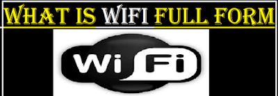 https://www.studysupport.in/2019/12/wifi-full-form.html