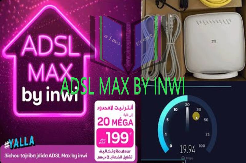 المعلومات التي يجب عليك معرفتها ADSL MAX BY INWI والعوامل التي تأتر على الصبيب الانترنت
