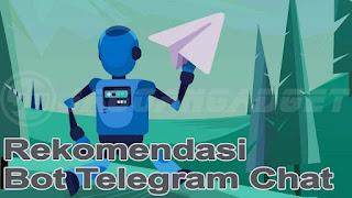 Rekomendasi Bot Telegram Chat
