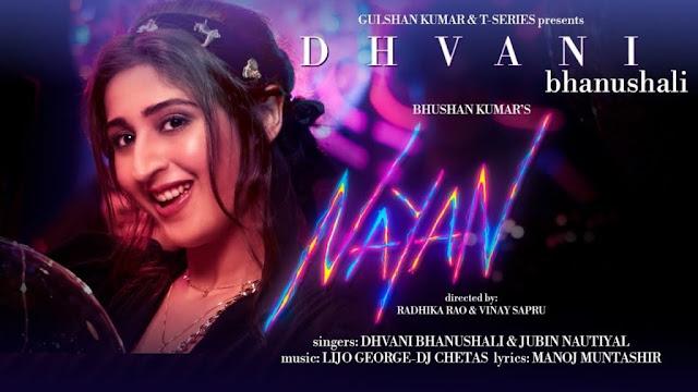 Nayan Lyrics in English :- Dhvani Bhanushali   Jubin Nautiyal