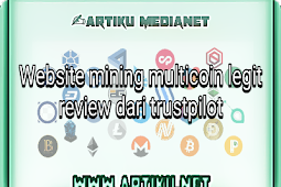 Website mining multicoin legit review dari trustpilot