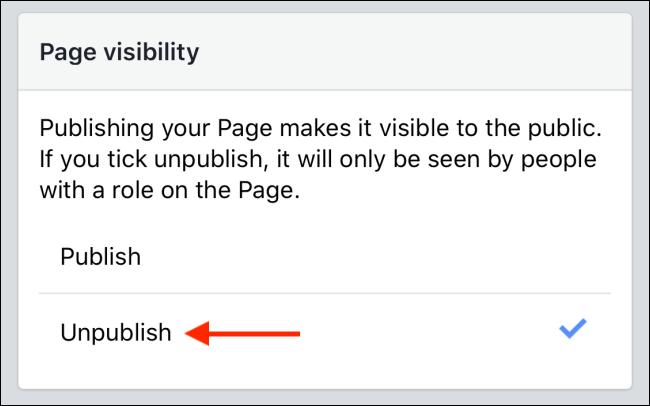 اضغط على زر إلغاء النشر لإخفاء صفحة Facebook الخاصة بك