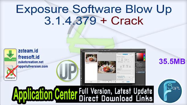 Exposure Software Blow Up 3.1.4.379 + Crack