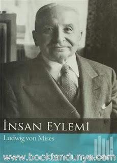 Ludwig von Mises - İnsan Eylemi