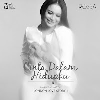 Lirik Lagu Rossa Cinta Dalam Hidupku