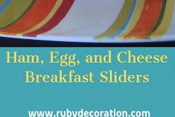 Ham, Egg, and Cheese Breakfast Sliders