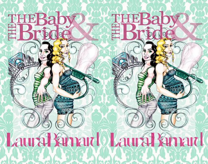 BOOK REVIEW: The Baby & the Bride by Laura Barnard