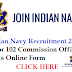 Indian Navy Recruitment 2019 | For Commission Officer Online Form 2019