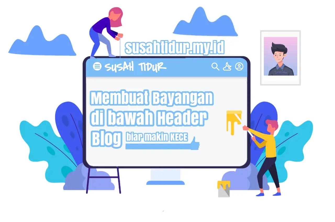 Membuat bayangan di bawah header blog biar makin keren
