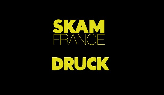 Dica de séries Skam France e Druck