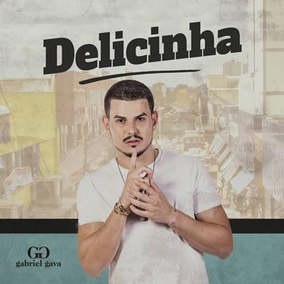 Gabriel Gava - Delicinha