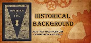 राज्यघटना ऐतिहासिक पार्श्वभूमी  Polity Historical background