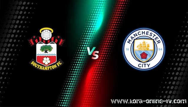 مشاهدة مباراة مانشستر سيتي وساوثهامتون بث مباشر الدوري الانجليزي