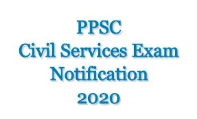 PPSC Civil Services Exam Notification 2020