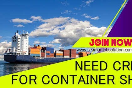 Hiring Deck Engine Officers For Container, Bulk Carrier Ship