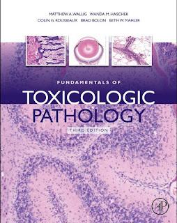 Fundamentals of Toxicologic Pathology 3rd Edition