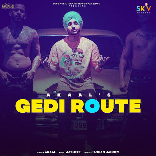 Gedi Route Lyrics – Akaal