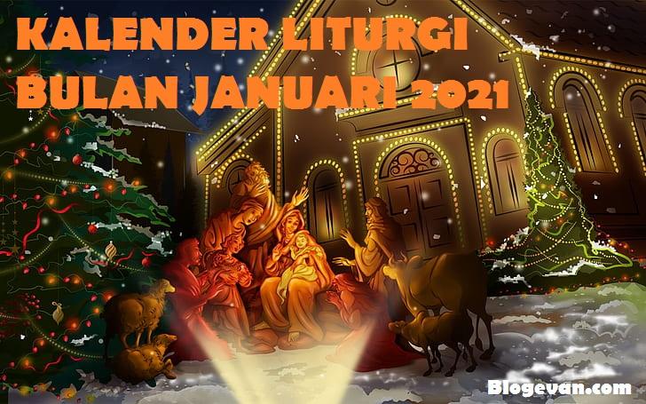 Januari 2021, Peringatan Hari Raya dan Orang Kudus, Bacaan Pertama, Mazmur, Bacaan Kedua, Bait Pengantar Injil, Bacaan Injil, Bulan Januari 2021