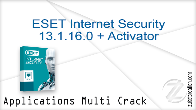 ESET Internet Security 13.1.16.0 + Activator