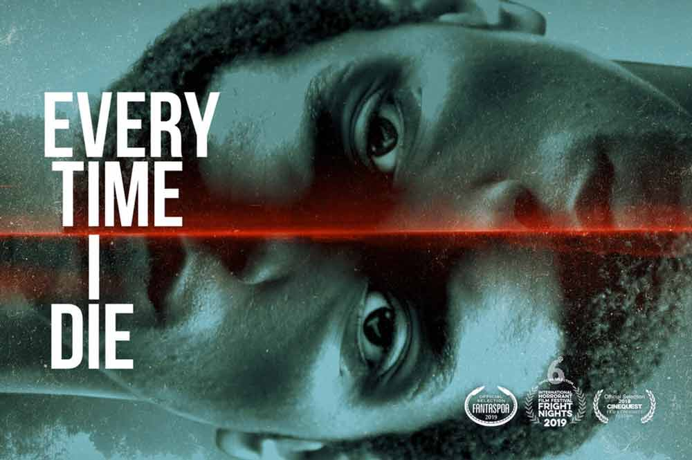 Every Time I Die (2019) | Poster | Horror Film Review