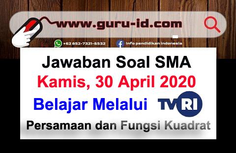 gambar Jawaban Soal TVRI SMA 30 April 2020