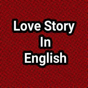 'Emotion' Best Love Story 2021 in English