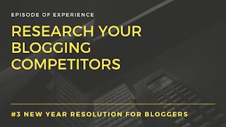 Research your blogging competitors