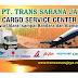 Lowongan Kerja Crew Operasional Cargo, (Bukan Sopir/Driver) Serabutan di PT Trans Sarana Jaya - Semarang