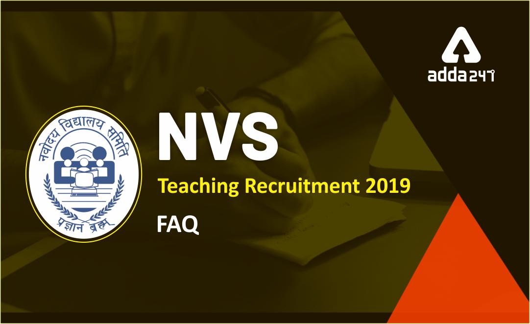 NVS 2019 Recruitment: Important FAQs