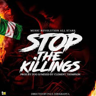 VIDEO + AUDIO: Music Revolution Allstars - Stop The Killing