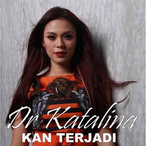 Dr. Katalina - Kan Terjadi MP3