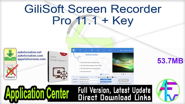 GiliSoft Screen Recorder Pro 11.1 + Key