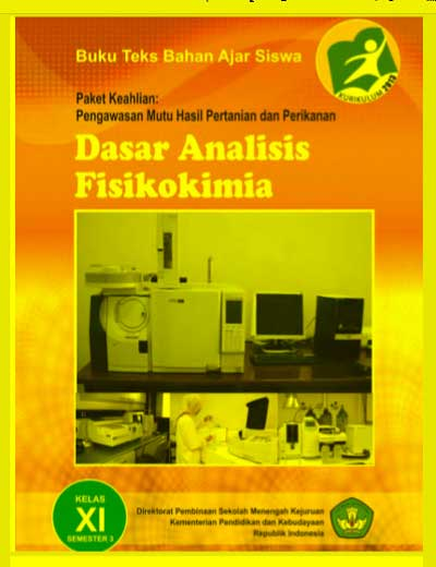 Buku Siswa Dasar Analisis Fisikokimia SMK Kelas 11 (XI) Semester 3 Kurikulum 13