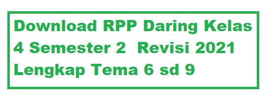 Download RPP Daring Kelas 4 Semester 2 Revisi 2021