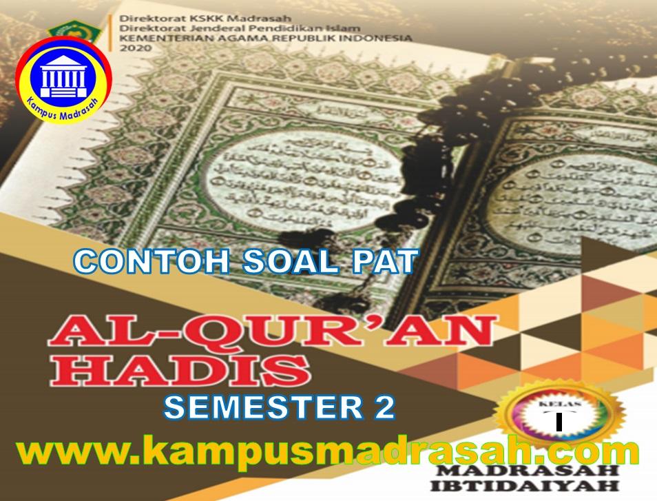 Soal PAT Al-Qur'an Hadis Semester 2 Kelas 1