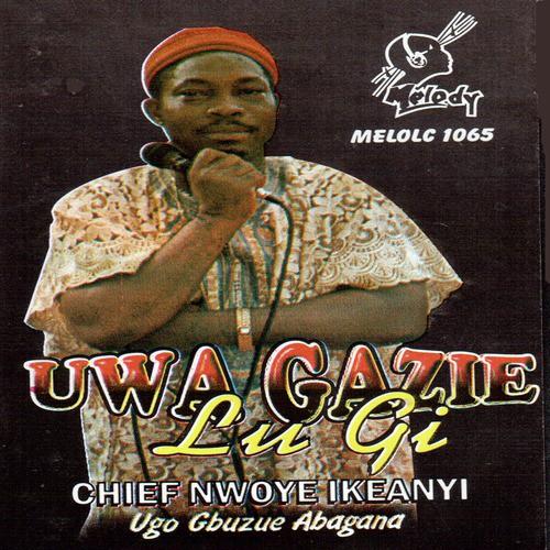 MP3 DOWNLOAD:  Chief Nwoye Ikeanyi - Ndi Zulu Ogalanya